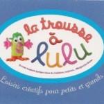 Recrutement La trousse à Lulu : devenir vendeuse à domicile (conseils, contact téléphone)